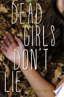Dead Girls Don t Lie