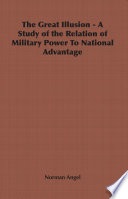Ebook The Great Illusion - A Study of the Relation of Military Power To National Advantage Epub Norman Angel Apps Read Mobile