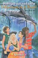 Dolfijnenmysterie in Mexico!
