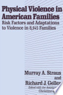 Physical Violence in American Families  1976