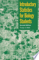 Introductory Statistics For Biology Students, Second Edition : analysis of experiments and surveys in biology,...