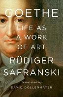 Goethe  Life As a Work of Art