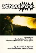 Stressfire, Vol. 1 (Gunfighting for Police: Advanced Tactics and Techniques) Book Cover