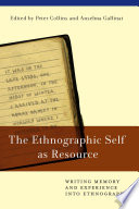 The Ethnographic Self As Resource