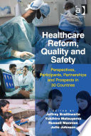 Healthcare Reform  Quality and Safety
