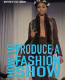 How to Produce a Fashion Show