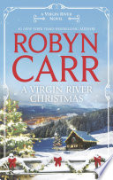 A Virgin River Christmas : for saving her husband's life years...