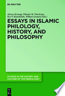 Essays in Islamic Philology  History  and Philosophy