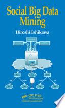 Social Big Data Mining
