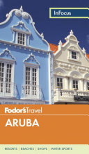 Fodor s in Focus Aruba