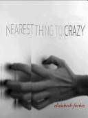 Nearest Thing to Crazy
