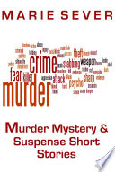 Murder  Mystery and Suspense Short Stories