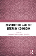 Consumption and the Literary Cookbook Book