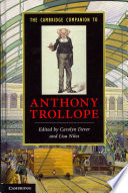 The Cambridge Companion To Anthony Trollope book