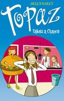 Topaz Takes a Chance