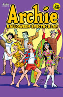 Archie's Halloween Spectacular #1 : the best halloween stories archie has to...