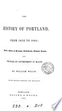 The History of Portland, from 1632 to 1864