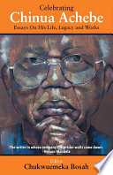 Celebrating Chinua Achebe