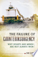 The Failure of Counterinsurgency  Why Hearts and Minds Are Seldom Won
