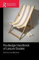 Routledge Handbook of Leisure Studies