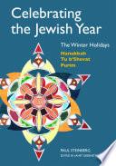 Celebrating the Jewish Year  The Winter Holidays