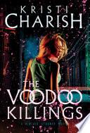 The Voodoo Killings