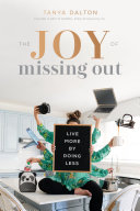 The Joy Of Missing Out