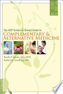The Acp Evidence Based Guide To Complementary And Alternative Medicine