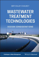 Wastewater Treatment Technologies: Design Considerations
