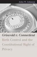 Griswold versus Connecticut