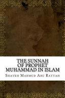 The Sunnah of Prophet Muhammad in Islam