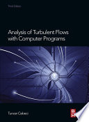 Analysis Of Turbulent Flows With Computer Programs book