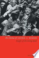 The Cinema of George A. Romero Emile Zola Through Steven King