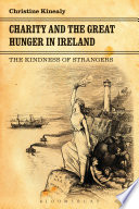 Charity and the Great Hunger in Ireland