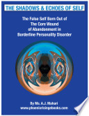 The Shadows and Echoes of Self   The False Self In Borderline Personality Disorder