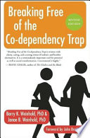 Breaking Free Of The Co Dependency Trap