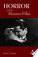 Horror And The Horror Film : and well-written study of the horror...