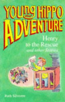 Henry to the Rescue and Other Stories