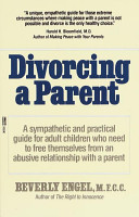 Divorcing A Parent : unbearable feelings of rage, low self-esteem and depression?...