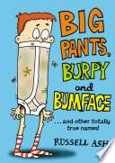Big Pants Burpy And Bumface