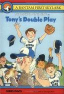 Tony s Double Play
