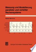 Messung und Modellierung paralleler und verteilter Rechensysteme