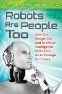 Robots Are People Too