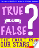 download ebook the fault in our stars - true or false? g whiz quiz game book pdf epub