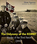 The Odyssey Of The Komet : campaign that would last 516 days, the...