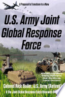 U.S. Army Joint Global Response Force (Reformer's Edition)