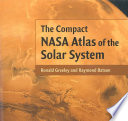 The Compact NASA Atlas of the Solar System
