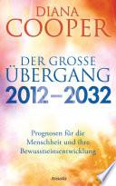 Der gro  e   bergang 2012   2032
