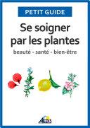 illustration Se soigner par les plantes, Beauté - santé - bien-être