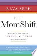 The MomShift